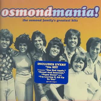 OSMONDMANIA-OSMOND FAMILY'S GREATEST BY OSMONDS (CD)