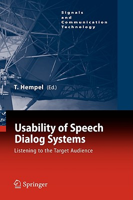 Usability of Speech Dialog Systems By Hempel, Thomas (EDT)